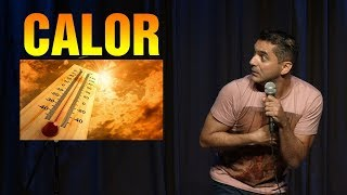 Stand Up Comedy - CALOR