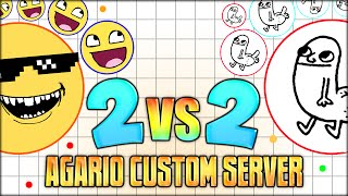 AGARIO CUSTOM SERVER - HILARIOUS 2 VS 2 CHALLENGE (THE MOST ADDICTIVE GAME EVER - AGAR.IO #12)