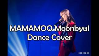 MAMAMOO Moonbyul Dance Cover (EXO, Beast, Apink, etc)