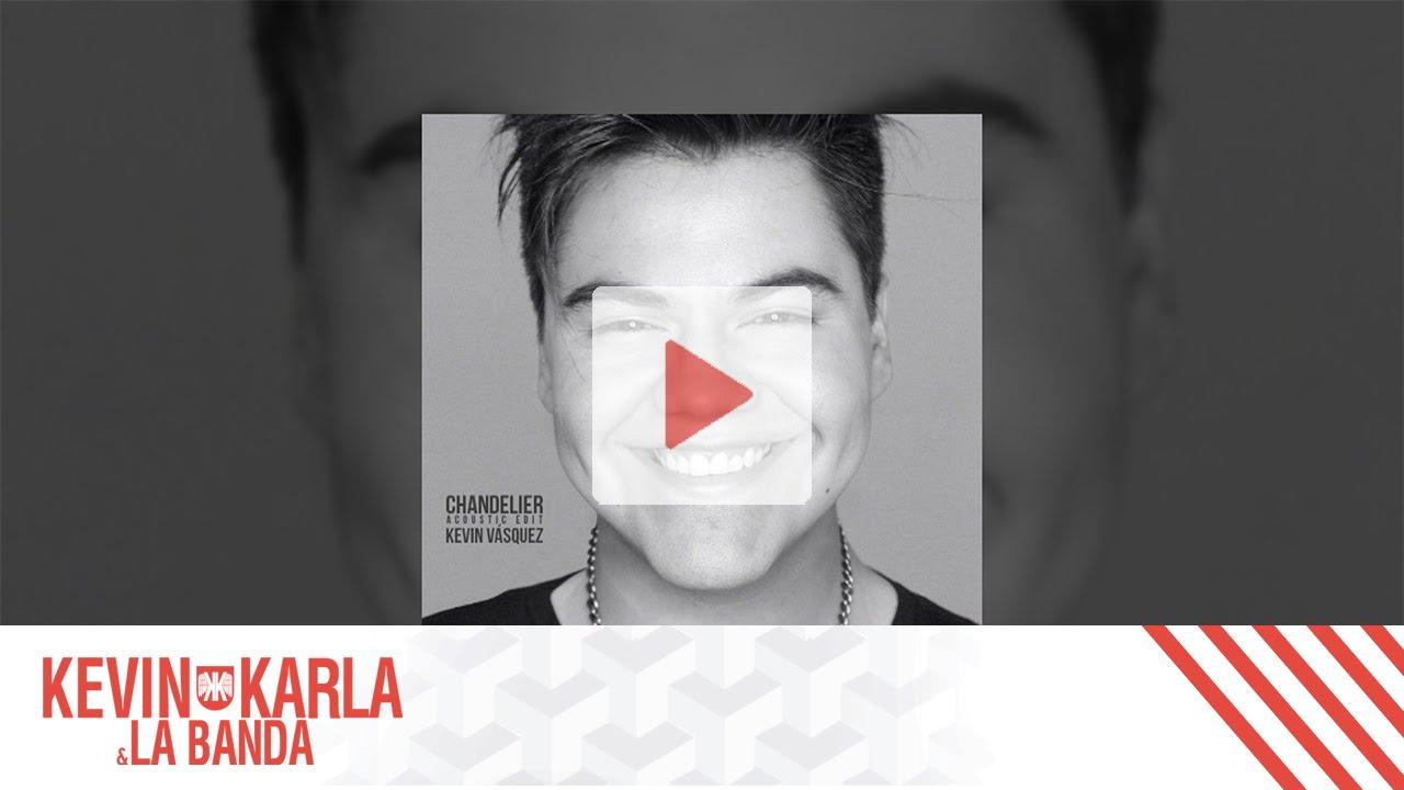 Chandelier (spanish version) [Acoustic Edit] - Kevin Vásquez - YouTube