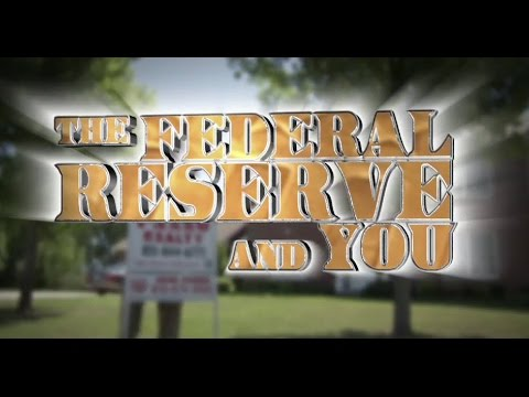 The Federal Reserve and You - Chapter 1