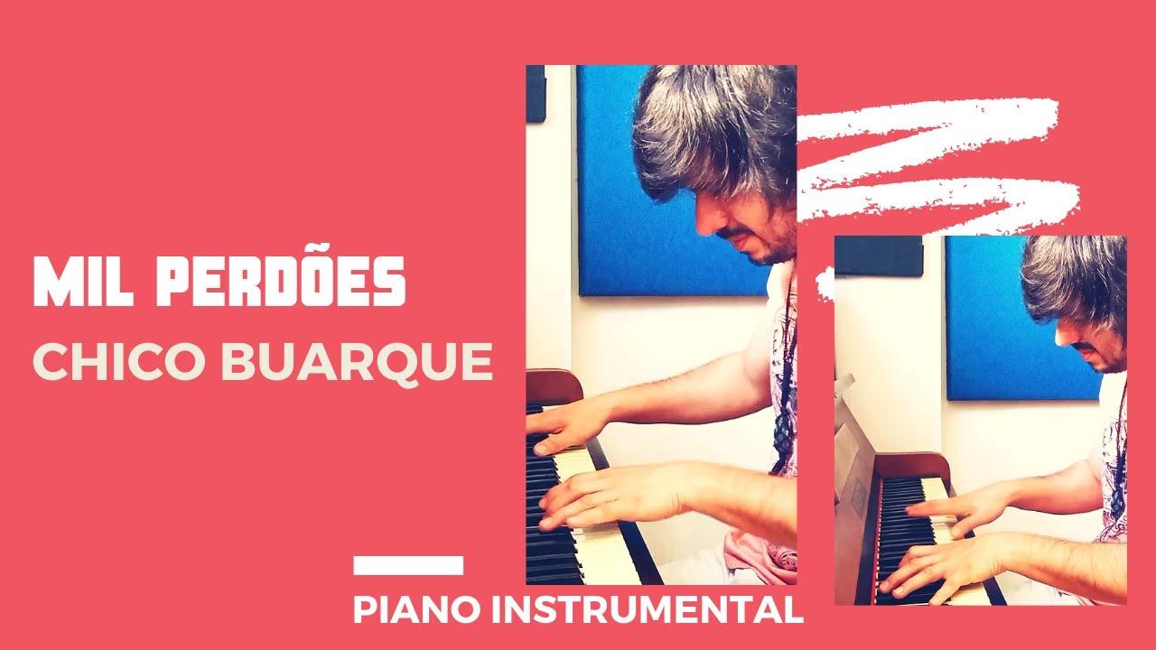 PIANO COVER   MIL PERDÕES (Chico Buarque)