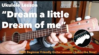 Easy Ukulele Lesson - Dream a Little Dream of Me