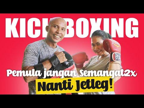 KICKBOXING - PEMULA JANGAN SEMANGAT2x NANTI JETLEG!!
