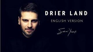 Sami Yusuf - Drier Land