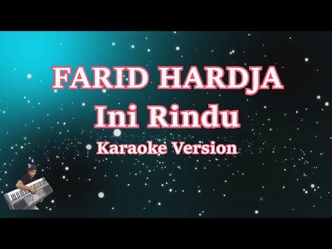 Ini Rindu - Farid Hardja (Karaoke Lirik Tanpa Vocal) Mix PSR S950/KN7000