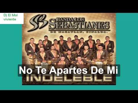 Banda Los Sebastianes Mix 2015 Album Indeleble