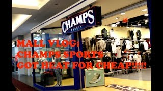 Mall Vlog: CHAMPS Sports Got HEAT For CHEAP!!!