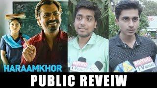 HARAMKHOR Full Movie Public Review | Nawazuddin Siddiqui, Shweta Tripathi