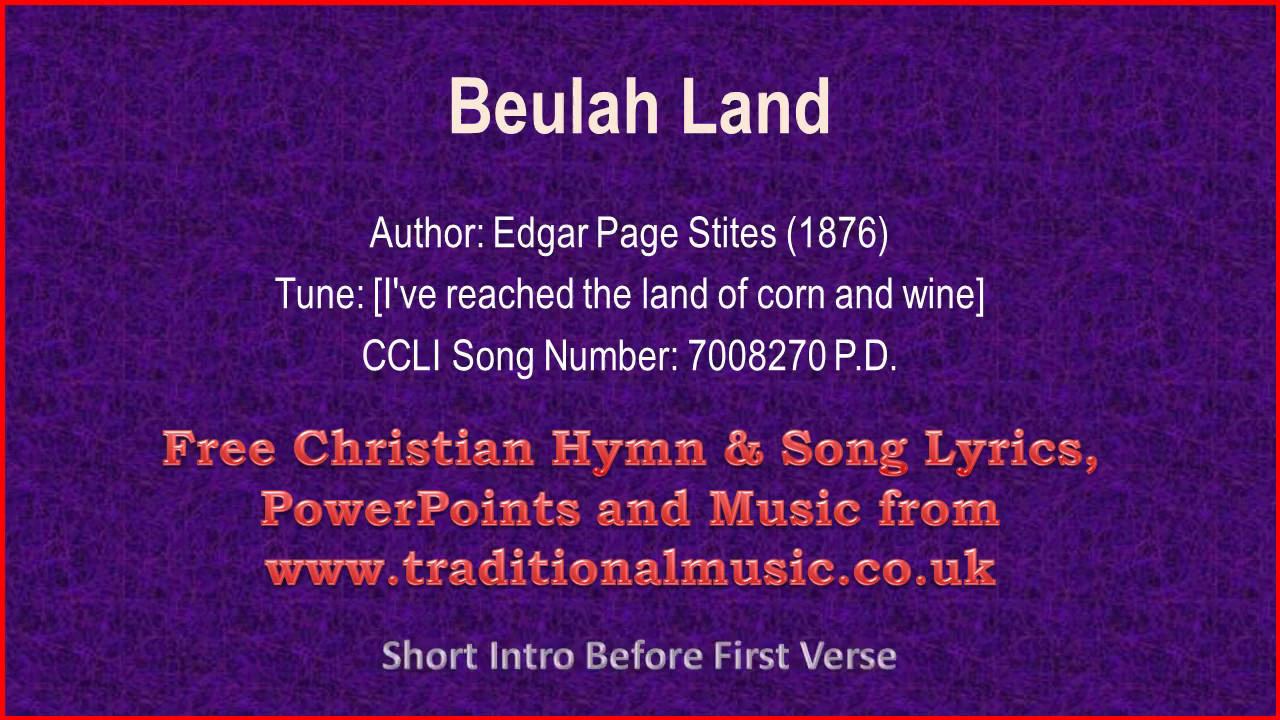 Burl Ives - Beulah Land Lyrics | MetroLyrics