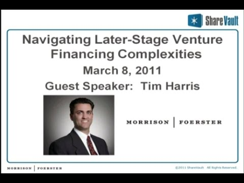 Navigating Later Stage Venture Financing Complexities with Tim Harris from Morrison & Foerster