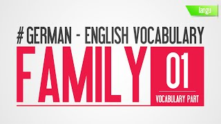 German to English - Übersetzung deutsch englisch - german words family vocabulary - part 1(, 2015-11-02T21:13:33.000Z)