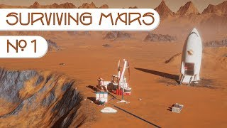Surviving Mars #1