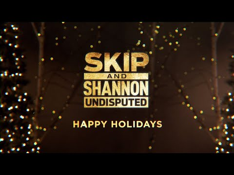 Happy Holidays from Skip, Shannon and Jenny | UNDISPUTED