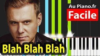 Blah Blah Blah Piano FACILE Tuto Armin Van Buuren
