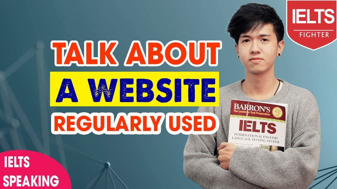 IELTS Speaking| Talk about a website you regularly use| IELTS Fighter