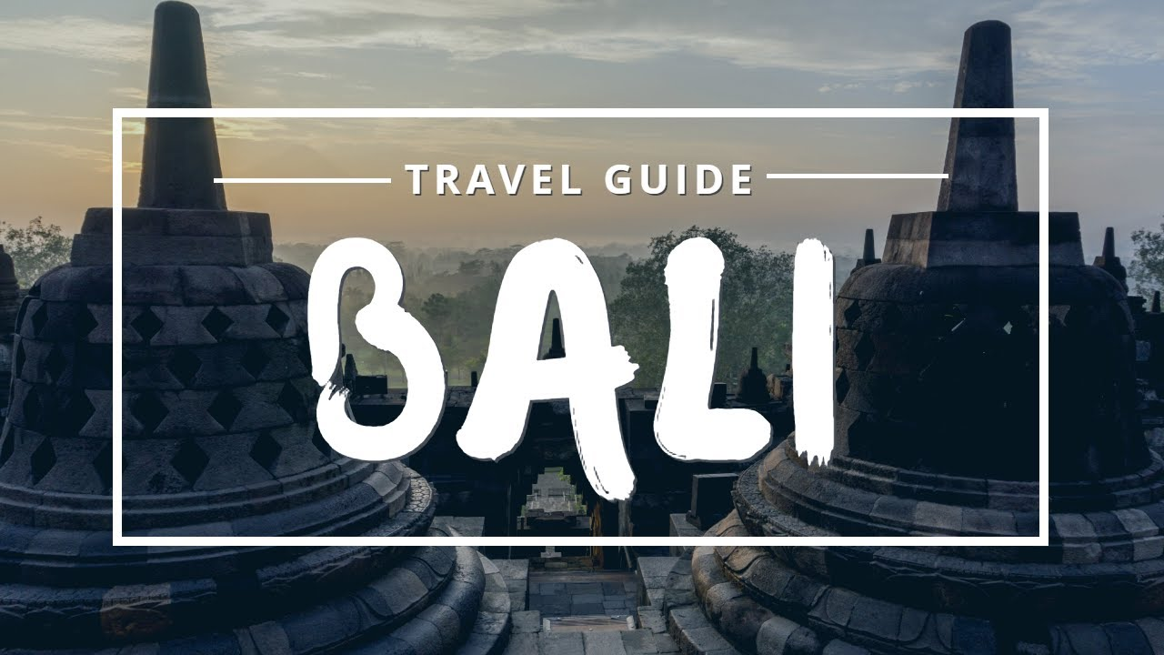 Bali Travel Guide | Best Places & Things To Do In Bali
