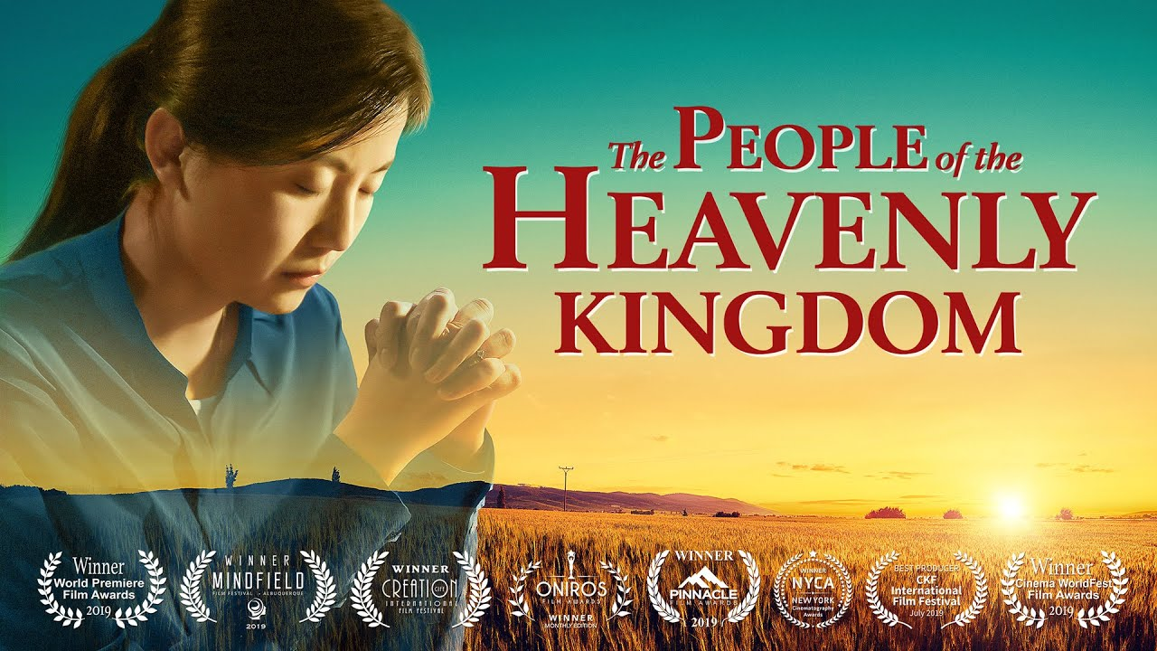 """2019 Full Christian Movie """"The People of the Heavenly Kingdom"""" 