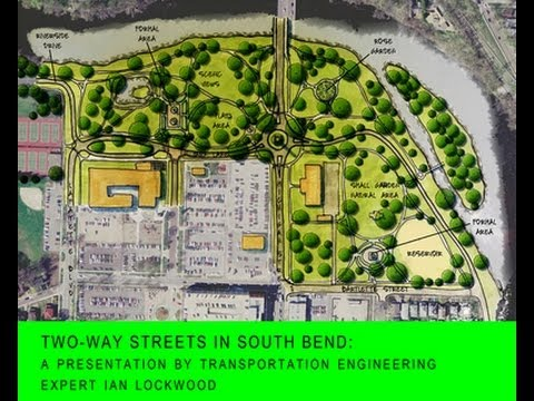 Two-Way Streets In South Bend: A Presentation by Transportai
