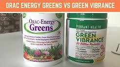 Green Vibrance Vs ORAC Energy Greens 1