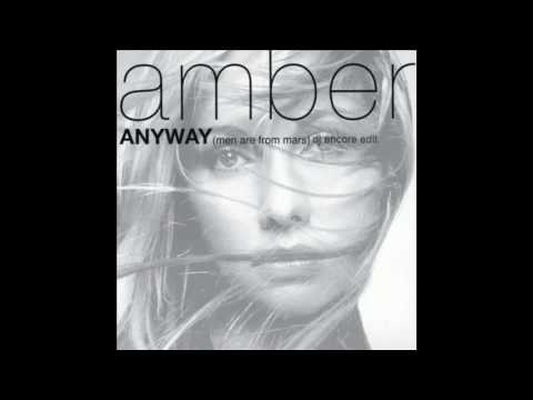 Amber - Anyway [Men Are From Mars] (DJ Encore Edit)