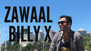 Video Billy-X- Zawaal download MP3, 3GP, MP4, WEBM, AVI, FLV Agustus 2018