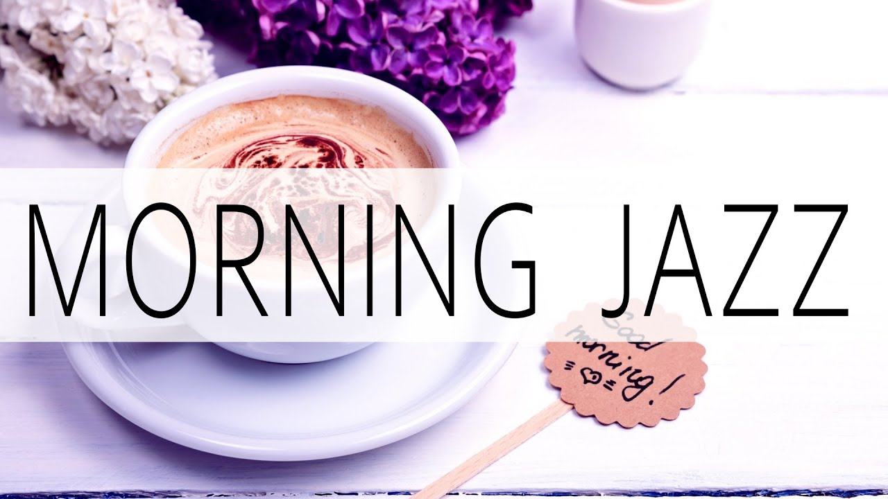 Music For Happy Tuesday ☕ 爵士樂在咖啡館! 祝你有美好的一天 - 3小時輕鬆的爵士音樂 - YouTube