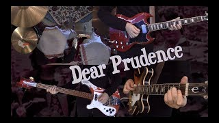 Dear Prudence - Guitar, Bass, Drums and Piano - Instrumental Cover