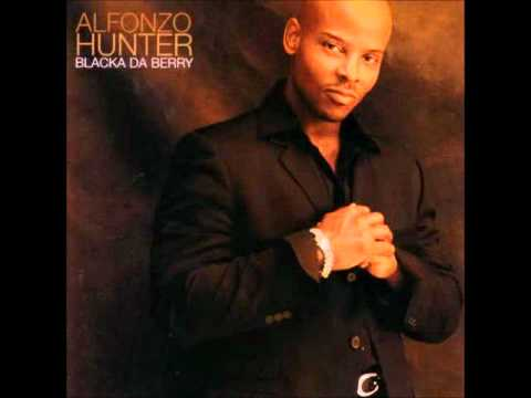 Alfonzo Hunter - Just The Way (Playas Play)