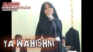 YA WAHISHNI Vocal Ida Zahra ALADZIFI Arabian Music Gambus