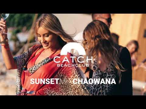 Catch Beach Club Phuket | SUNSET MIX | CHAOWANA | NOVEMBER 2019