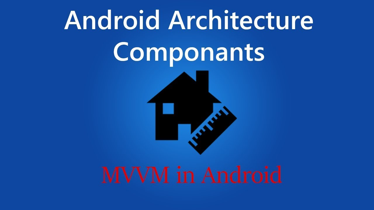 Android Architecture Components | MVVM in Android with Room