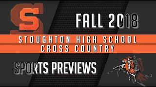 2018 Stoughton High Cross Country Season Preview