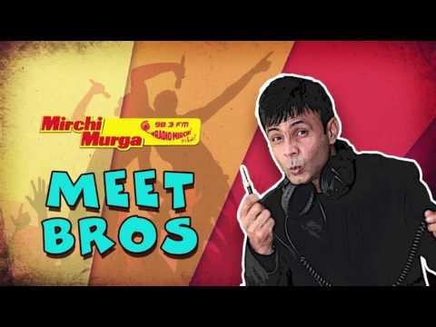 Mirchi Murga | Celebrity Special with Meet Bros  | Prank