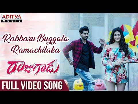 Rabbaru Buggala Ramachilaka Full Video Song   Rajugadu Video Songs   Raj Tarun, Amyra Dastur