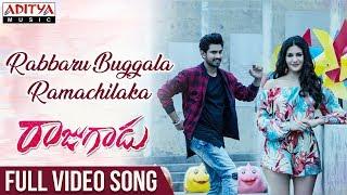 Rabbaru Buggala Ramachilaka Full Video Song | Rajugadu Video Songs | Raj Tarun, Amyra Dastur