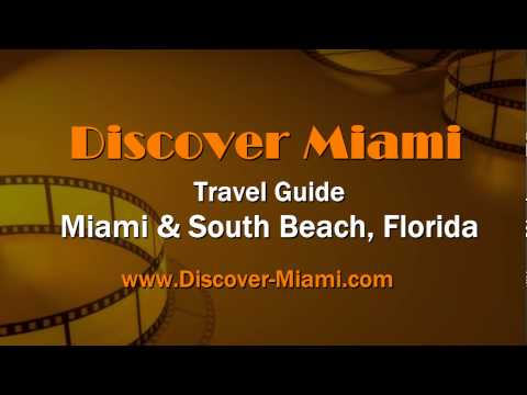 Discover Miami - Guide for Information on Miami & South Beach, Florida