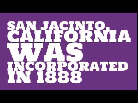 When was San Jacinto, California founded?