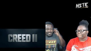 CREED II   Official Trailer {REACTION!!}