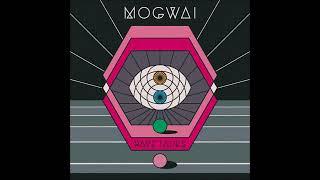 Mogwai   : Deesh - Rave tapes