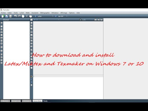 HOW TO DOWNLOAD AND INSTALL LATEX/MIKTEX AND TEXMAKER ON WINDOWS 7 OR 10