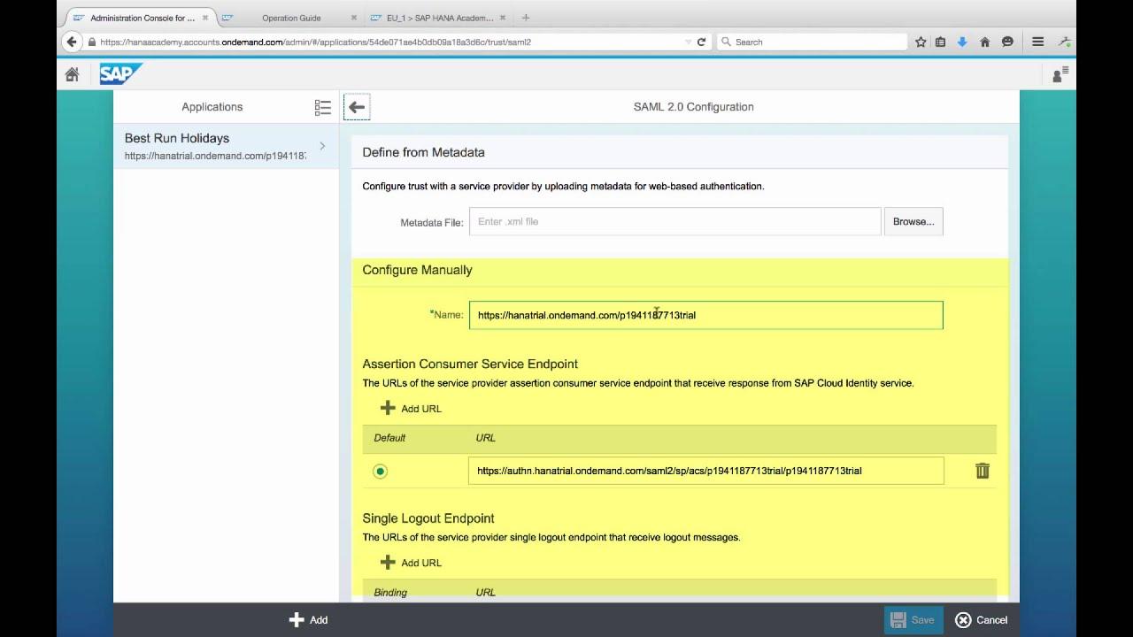 [Archived][2015] SAP Cloud Platform: SAP Cloud Identity, Operations, SAML  Trust - SAP HANA Academy