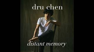 Gambar cover Dru Chen - Distant Memory [Official Audio]