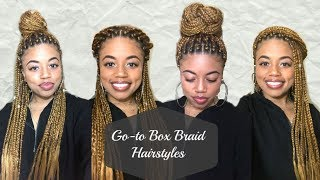 How To: Style Box Braids | My 5 Go-to Hairstyles
