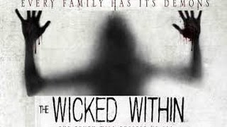 The Wicked Within (2015) with Gianni Capaldi, Enzo Cilenti, Sienna Guillory Movie