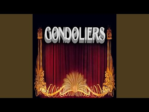 The Gondoliers, Act 1: Replying We Sing