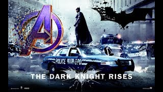 The Dark Knight Rises trailer (Avengers Endgame style) | 50 Subscriber special