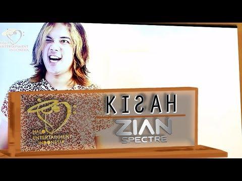 ZIAN SPECTRE - KISAH  - Official Music Video 1080p