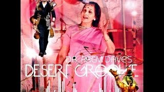 Repeat youtube video Arey re re re - Desert Groove Music video Dr.Prem Dave Music produced by Darshan Dave Official