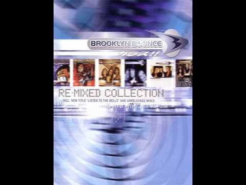 Brooklyn Bounce Re-Mixed Collection Cz. 1